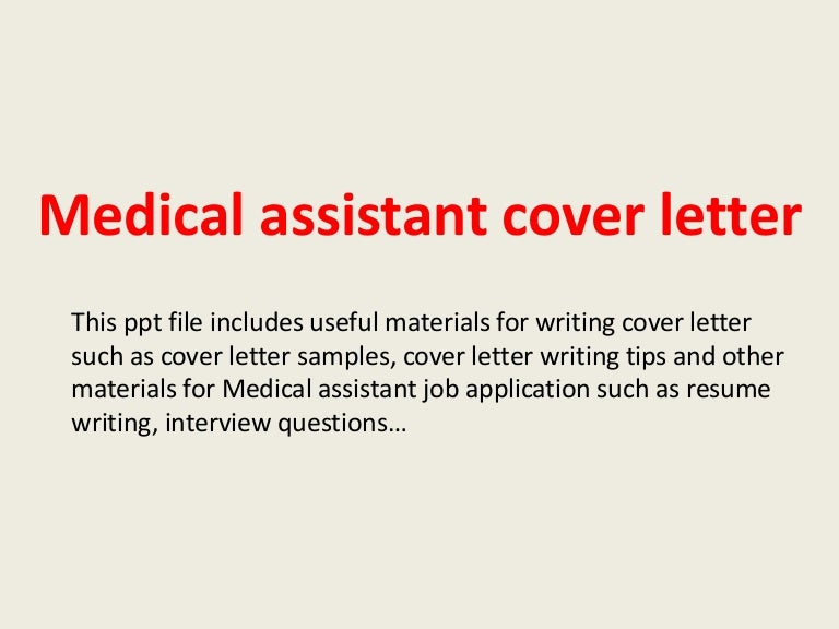 medicalassistantcoverletter 140223195735 phpapp01 thumbnail 4jpgcb1393185477 - Cover Letter For Medical Assistant Job