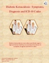 Diabetic Ketoacidosis– Symptoms, Diagnosis and ICD-10 Codes