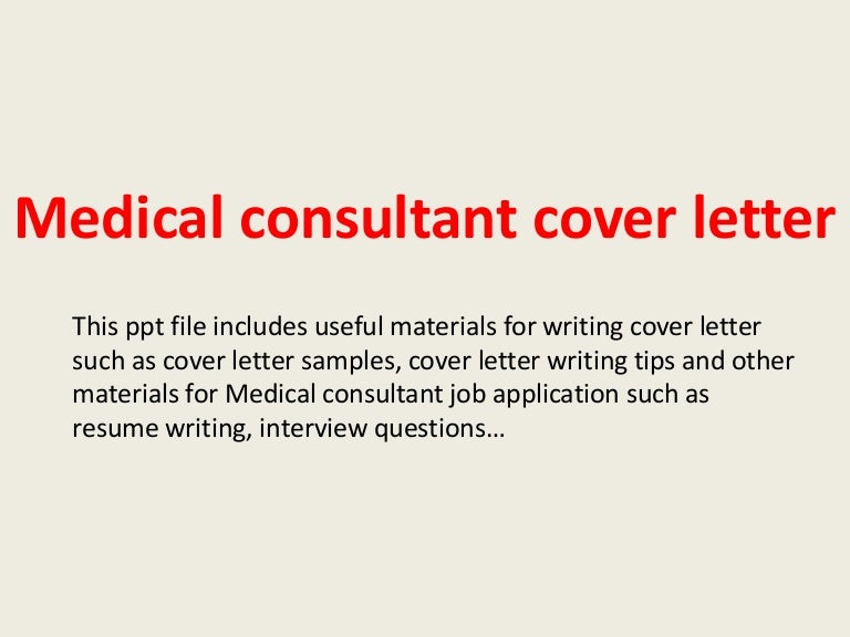 Wonderful Medicalconsultantcoverletter 140306003523 Phpapp01 Thumbnail 4?cbu003d1394066148