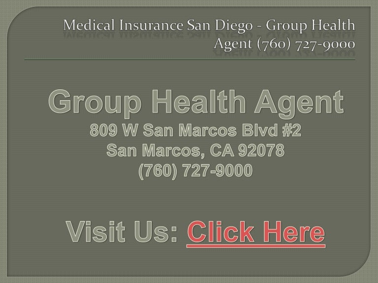 Medical Insurance San Diego - Group Health Agent (760) 727 ...