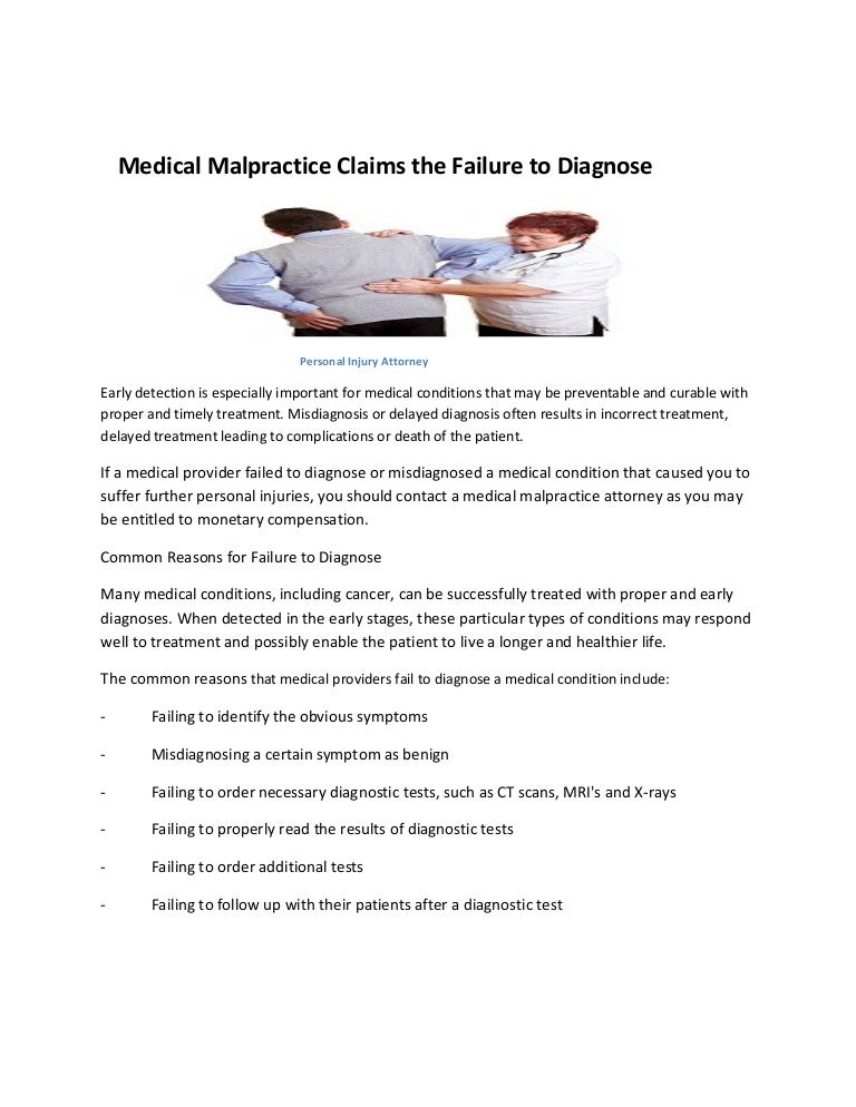 Medical malpractice claims the failure to diagnose