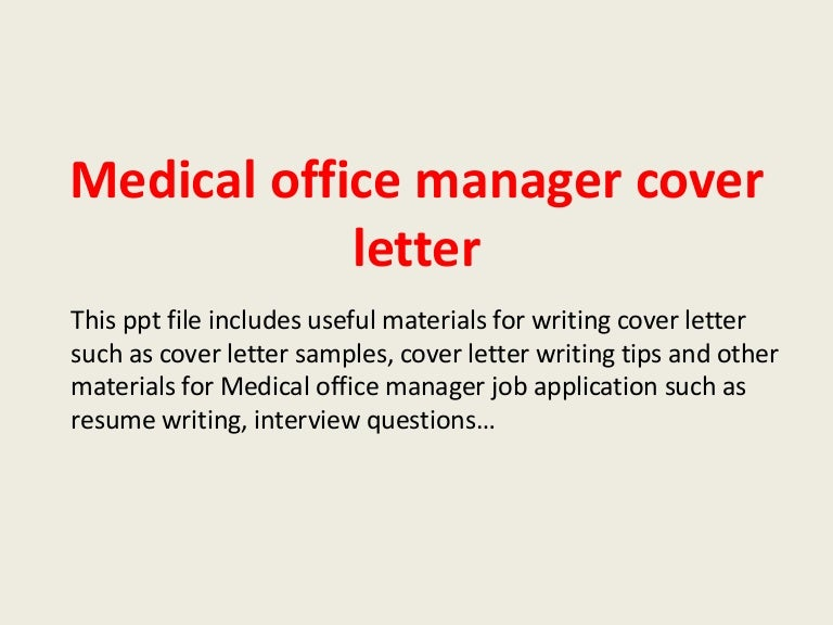 medicalofficemanagercoverletter140306003544phpapp02thumbnail4jpgcb 1394066225 – Office Manager Cover Letters