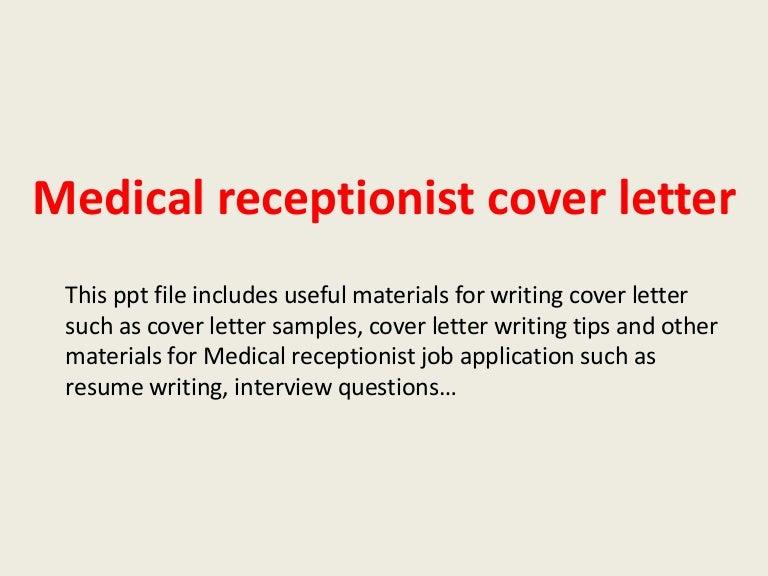 SlideShare  Cover Letter Medical Receptionist
