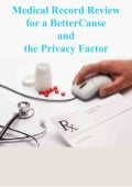 Medical record review for a bettercause and the privacy factor