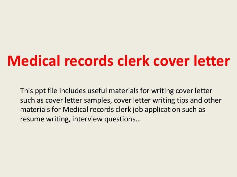 medicalrecordsclerkcoverletter-140306003732-phpapp01-thumbnail-4.jpg?cb=1394066279