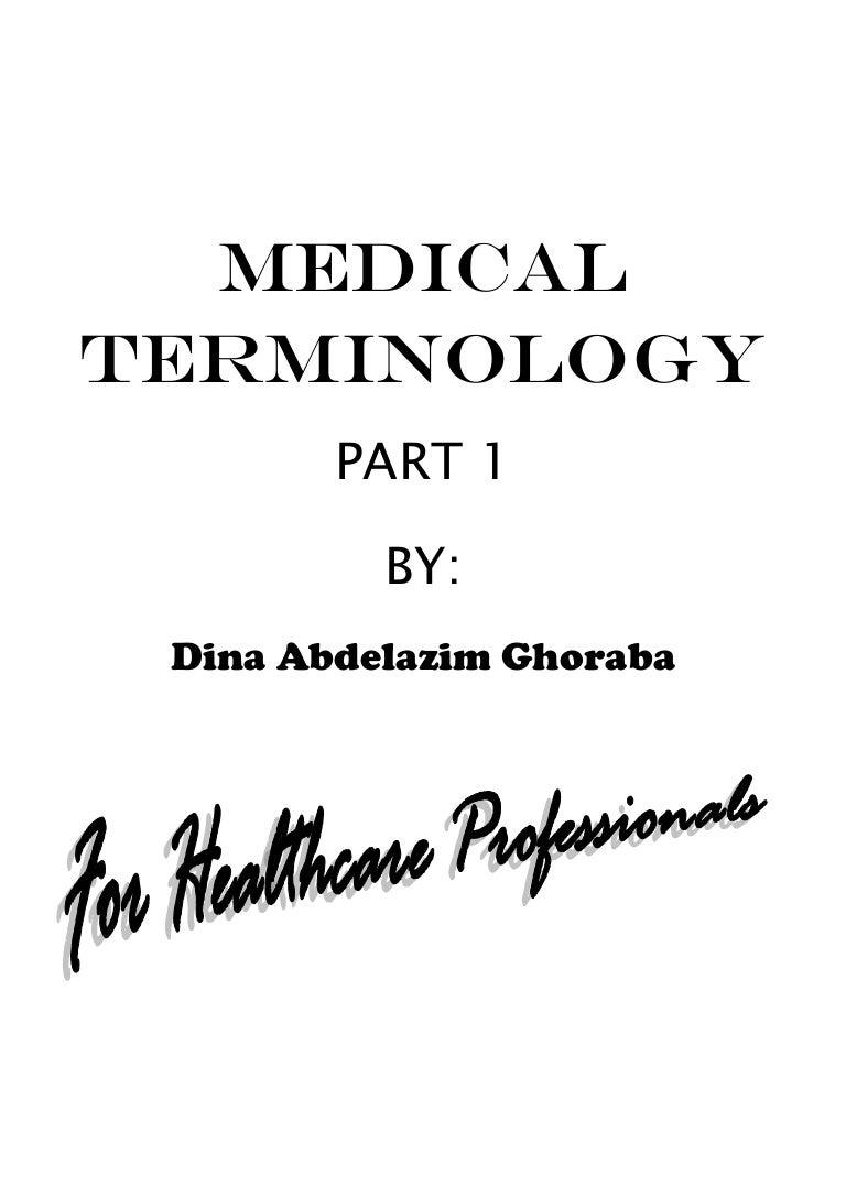 Medical Terminology Part 1; Prefixes, Suffixes, Combining Forms