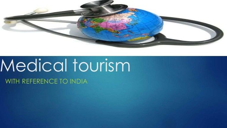 Medicaltourismppt1 140511041621 phpapp02 thumbnail 4gcb1406172289 toneelgroepblik Image collections