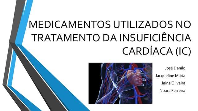 Medicamentos utilizados no tratamento da insuficiência cardíaca