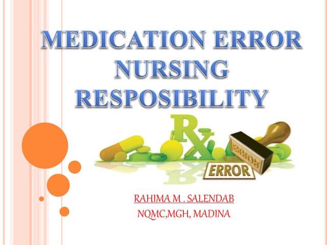Medication error, nursing responsibility