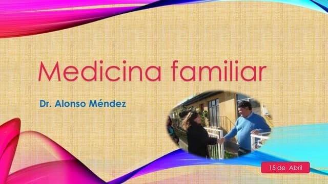 MEDICINA FAMILIAR EN EL PEÑON DE S.P.M. ENERO-ABRIL 2015