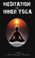 Meditation - The Inner Yoga