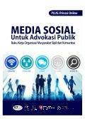 Media Sosial untuk Advokasi Publik (CSO dan Komunitas)