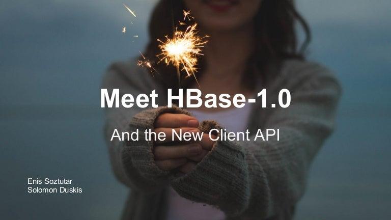Meet HBase 1.0