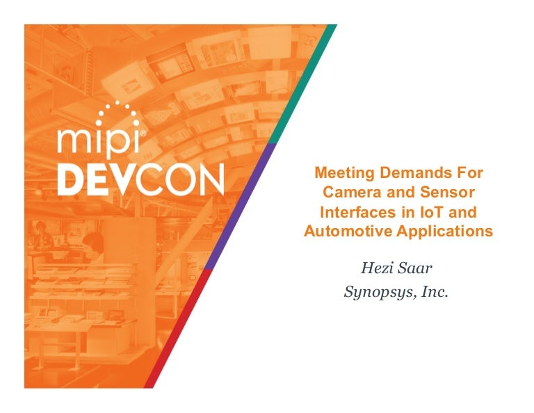 MIPI DevCon 2016: Meeting Demands for Camera and Sensor