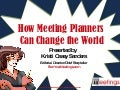 How Meeting Planners Can Change the World