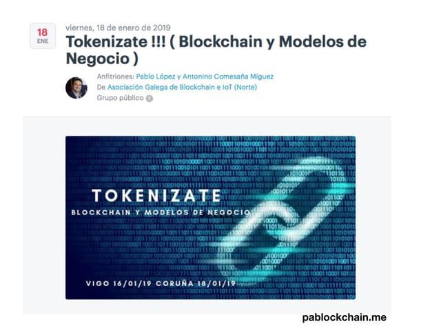 Tokenizate !!! Blockchain y Modelos de Negocio