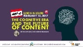 The cognitive era and the future of content