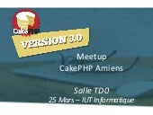 Meetup CakePHP Amiens / 25 mars 2015