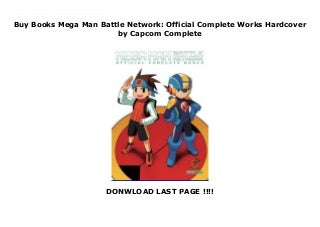 Buy Books Mega Man Battle Network: Official Complete Works Hardcover by Capcom Complete