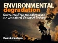 Megatrend 7: ENVIRONMENTAL degradation