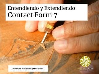 Entendiendo y extendiendo Contact Form 7