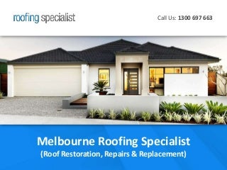 Melbourne Roofing Specialist