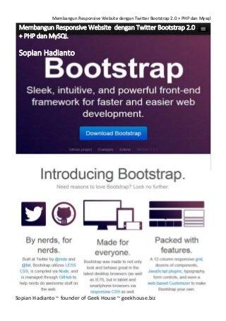 Membangun responsive website dengan twitter bootstrap 2.0 + php dan mysql by sopian hadianto