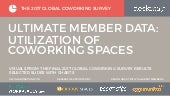 Utilization of Coworking Spaces - Members of Coworking Spaces Part 2 of 2