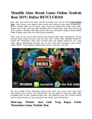 Memilih Situs Resmi Game Online Tembak Ikan 2019 - Daftar BETCLUB168