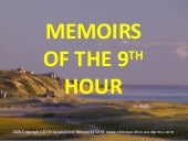 MEMOIRS OF THE 9TH HOUR