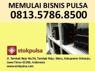Memulai bisnis pulsa - 081357868500
