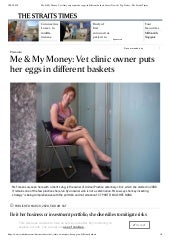 Me & My Money - Vet Clinic Owner puts her eggs in different baskets, invest news & top stories   the straits times