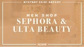 Mystery Shop Report: Men Shop Sephora & Ulta Beauty Retailers