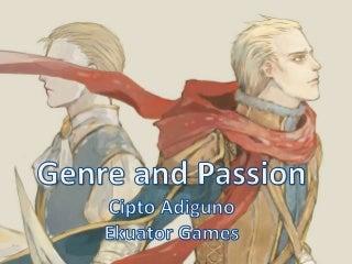 Mencari Genre Game yang Sesuai Passion - Cipto Adiguno (Ekuator Games)