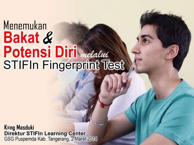 Menemukan talenta dan potensi diri dengan stif in fingerprint test