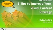 3 Tips to Improve Your Visual Content Strategy