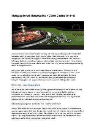 Mengapa mesti mencoba main game casino online