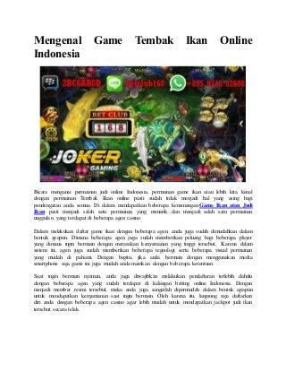 Mengenal game tembak ikan online indonesia