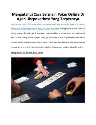 Mengetahui Cara Bermain Poker Online Di Agen Ubcpokerbest Yang Terpercaya