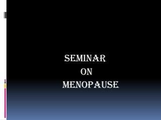 Menopause ppt