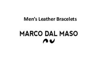 Men's Designer Leather Bracelets - MARCO DAL MASO
