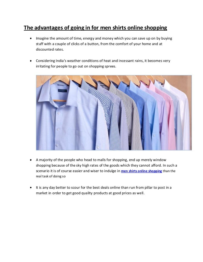 The advantages of going in for men shirts online shopping for Mens shirts online shopping