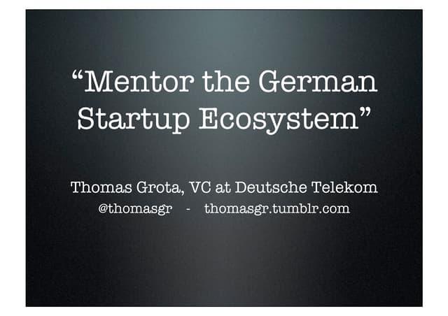 """Mentor the german startup ecosystem"""