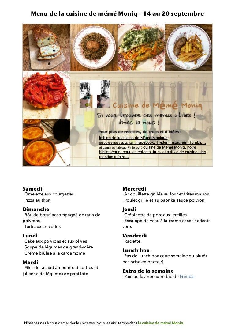 Menu De La Cuisine De Meme Moniq 14 Au 20 Septembre