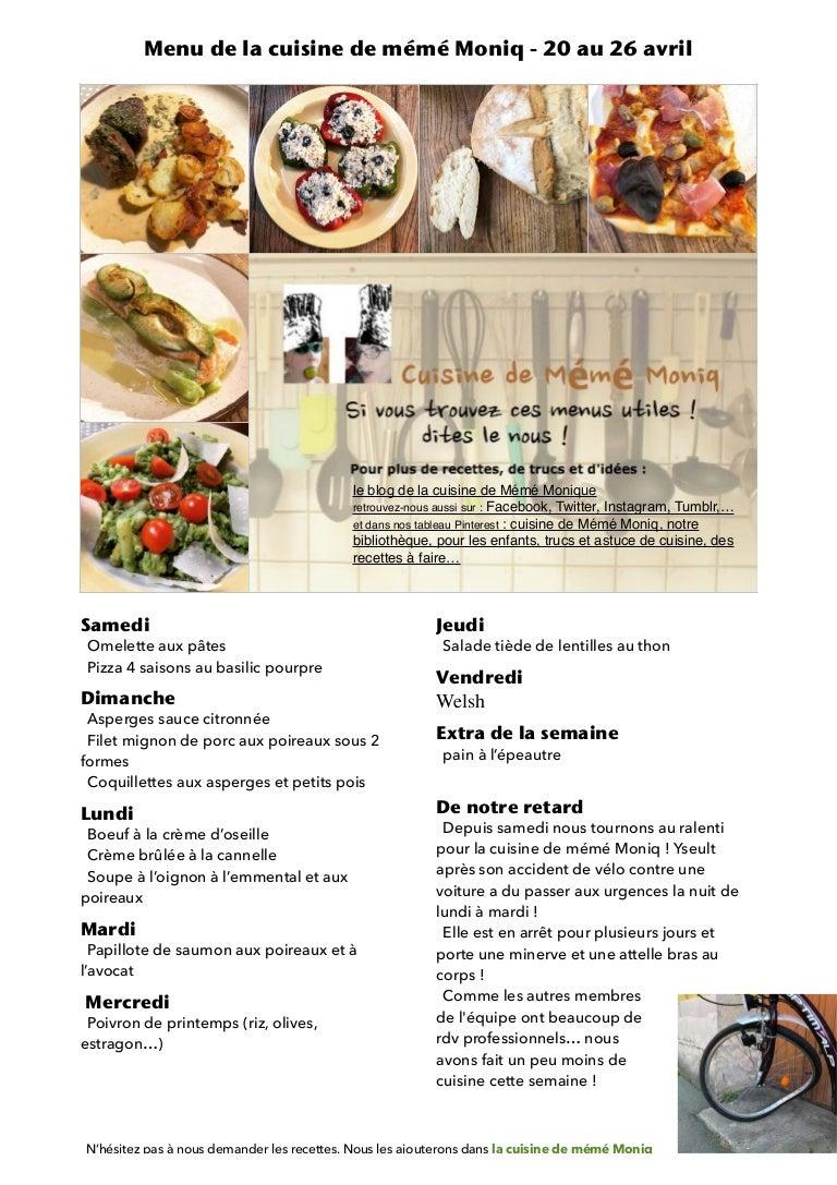 Menu De La Cuisine De Meme Moniq 20 Au 26 Avril