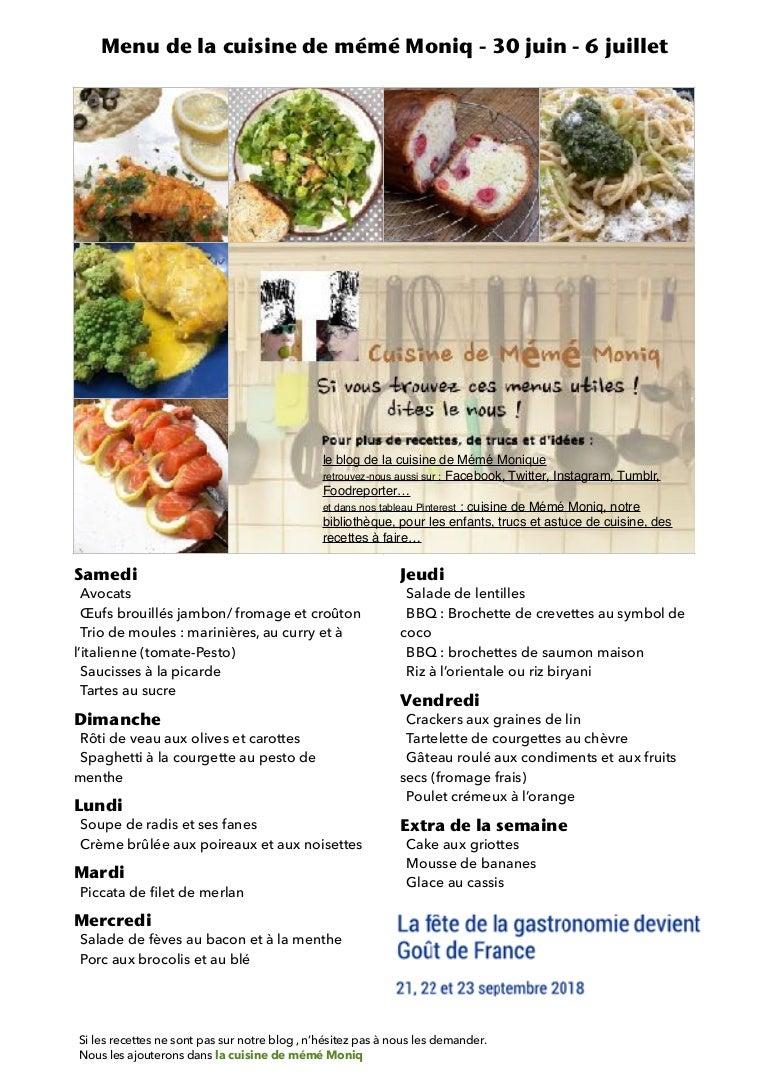 Menu De La Cuisine De Meme Moniq 30 Juin 6 Juillet