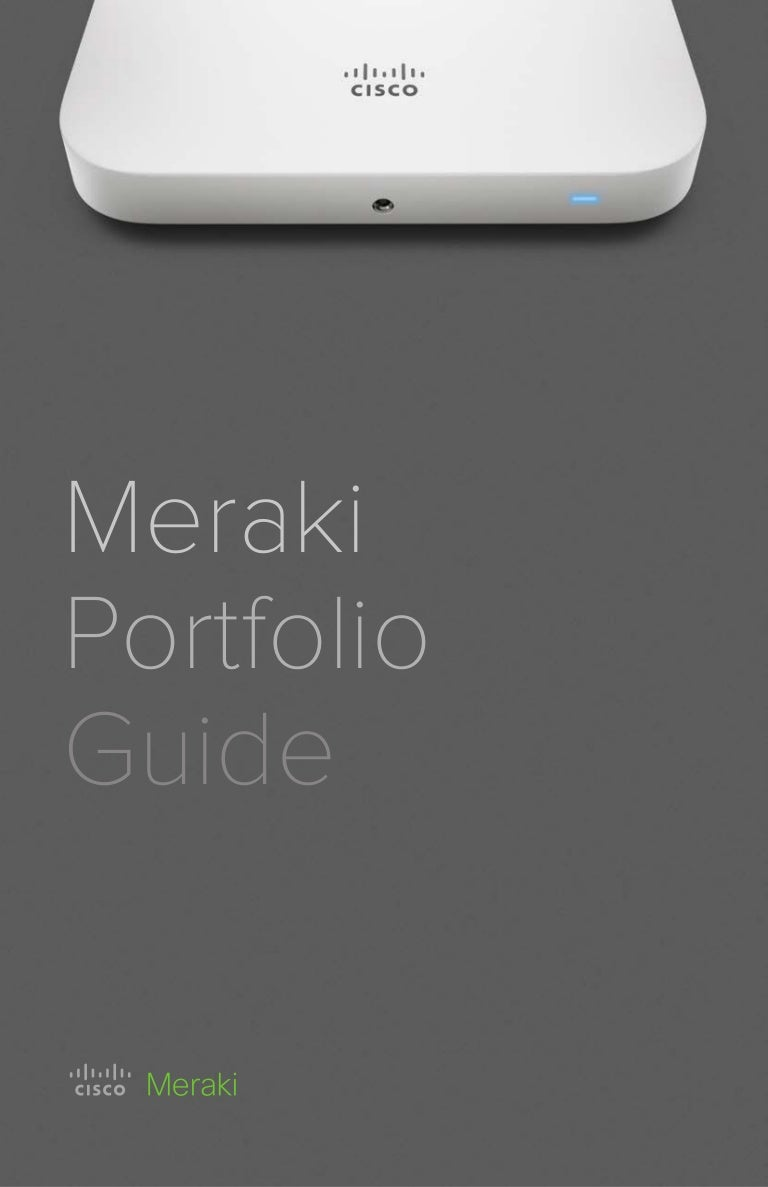 Cisco Meraki Portfolio Guide