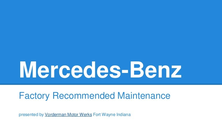 Mercedes Benz A-Service and B-Service
