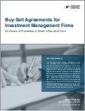 Buy-Sell Agreements for Investment Management Firms: An Ounce of Prevention is Worth a Pound of Cure