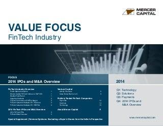 Mercer Capital's Value Focus: FinTech Industry - 4Q 2014 - Focus: 2014 FinTech IPOs and M&A Overview